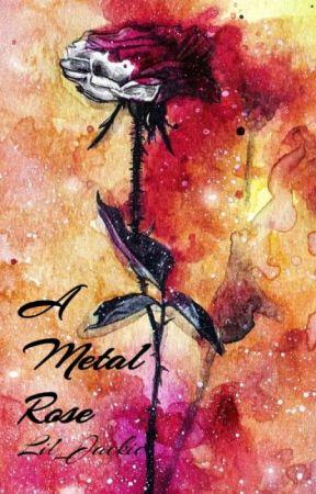 A Metal Rose by Lil_Jackie
