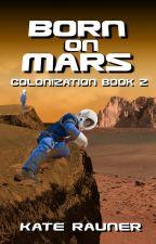Born on Mars by katerauner