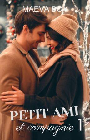 Petit ami et compagnie 1 [Terminée] by MaevaAndStories