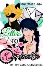 Letters to Marinette [Complete] by UnfairlyJudged123
