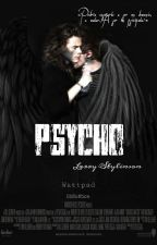 Psycho by WassupBabes