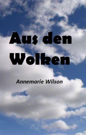 Aus den Wolken by annabellaZhouse