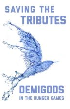 Saving the Tributes    Demigods in the Hunger Games  by Yournormalpjofangirl
