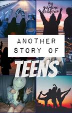 Another story of teens by yasminedaddario