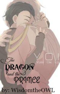 The Dragon and the Prince (YOI FF) cover