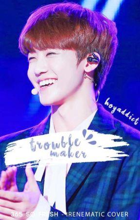 Trouble maker w/ njm by Hoyaddict