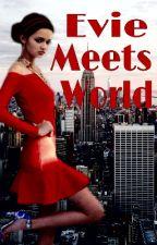 Evie Meets World by acxlauren