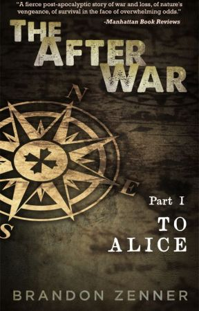 The After War: Novel Sample by Brandon_Zenner