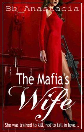The Mafia's Wife by Bb_Anastacia