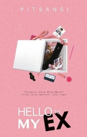 Hello to My Ex [Completed] by pitsansi