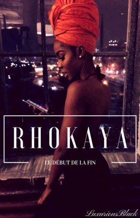 R H O K A Y A by LuxuriousBlack