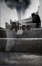 .Alice. by AnnikaMelchior