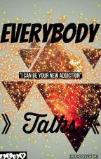  Everybody Talks   •Parkbomb/Parkdrew• by Aluv_96776