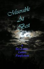 Miserable At Best (A Soy Luna Fanfiction) by ShippingFangirl26