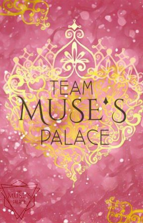 ♚Team Muse's Palace♚ by Muses_Palace