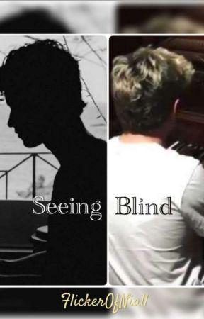 Seeing Blind ||Shiall Moran|| by FlickerOfNiall