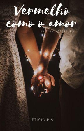 Vermelho como o amor by leticiaps_escritora