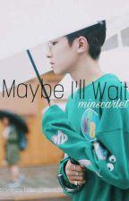 'Maybe I'll Wait'    Seventeen Wonwoo by MinScarlet