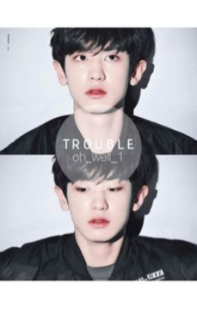 Trouble • Chanbaek / Baekyeol • by bub-bles