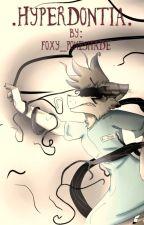 Hyperdontia (Foxy Poke'shade original) by foxy_pokeshade