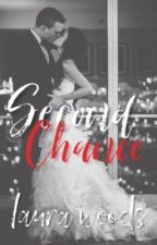 Second Chance [OLD VERSION] by laurachelseaa_