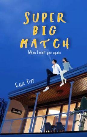 Super Big Match by galaxywrites