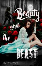 Beauty and the Beast [ #justwriteit #altending #wattpad10 ] by Wowchilee