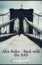 Alex Rider - Back with the SAS by Xander2100