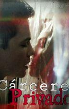 Cárcere Privado [Logan Lerman Fanfiction] by Allmy_histories