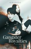 GANGSTER ROYALTIES: Love and Misadventures cover