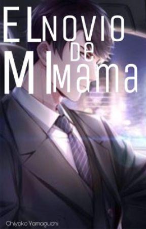 El novio de mi mama (historia yaoi/gay) by Circe_Snowman