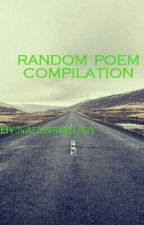 Random Poem Compilation by nalynrianjoy
