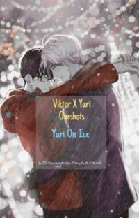 Victor X Yuri {ONESHOTS} -Complete - cover