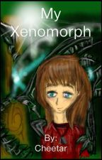 My Xenomorph by Cheetar