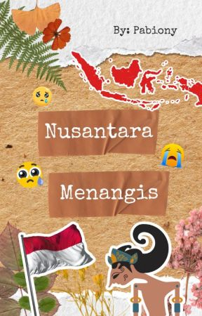 Nusantara Menangis by Pabiony