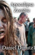 Apocalipsa Zombie de DanielDanutz1