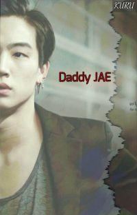 Daddy Jae {2JAE} cover