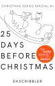 25 Days before Christmas by eksenemerci