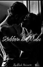 Stubborn as Mules (Romantic #SPG) by BlackHorizon90