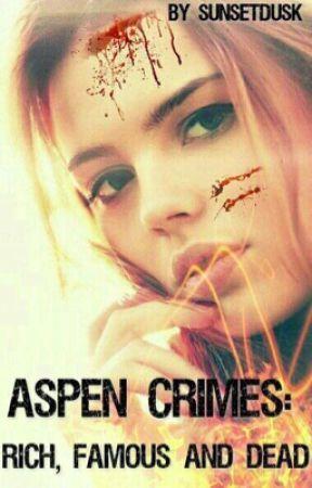 Aspen Crimes: Rich, Famous & Dead by sunsetdusk