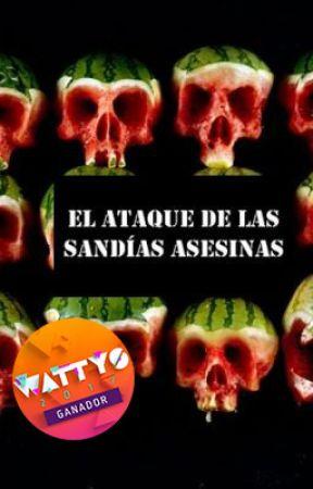 El ataque de las sandías asesinas by La_Letruda