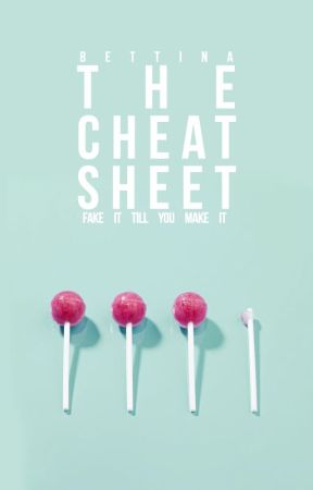 The Cheat Sheet by bunnycorcoran
