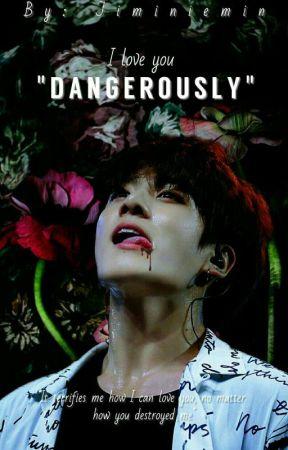 Dangerously | Jungkook 21+ by Jiminiemin