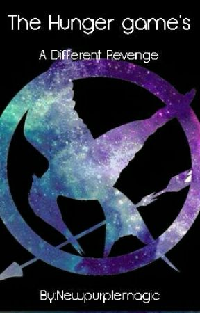 The Hunger games/ a Different revenge by Newpurplemagic