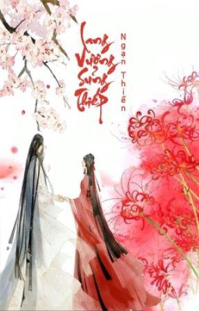 Lang Vương Sủng Thiếp ( Xuyên không, sủng, ngược, hoàn ) - Ngạn Thiến by DiepHaVoUu