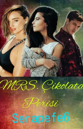 MRS. Çikolata Perisi by SerapEfe6