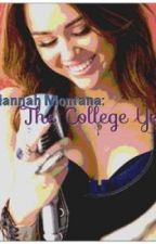 Hannah Montana: The College Years by almostfamous91