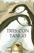 Tres con tango  by Canela315