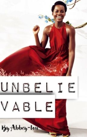 Unbelievable by Abbey-lou