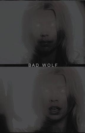 BAD WOLF , ᵍʳᵃᵖʰᶤᶜˢ by wayward_jedi